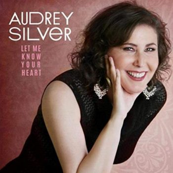 Audrey Silver - Let Me Know Your Heart (2019)