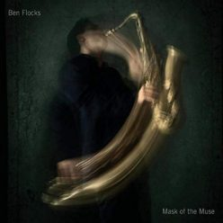 Ben Flocks - Mask of the Muse (2019)