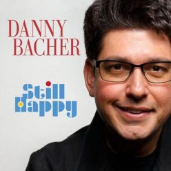 Danny Bacher - Still Happy (2018)