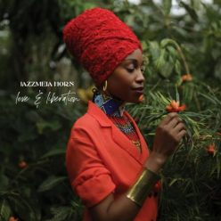Jazzmeia Horn - Love And Liberation (2019)
