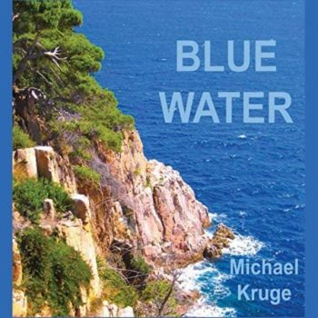 Michael Kruge - Blue Water (2019)