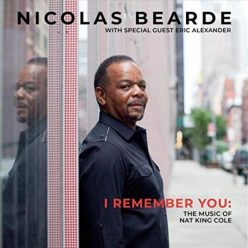 Nicolas Bearde - I Remember You: The Music of Nat King Cole (2019)