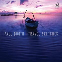 Paul Booth - Travel Sketches (2019)