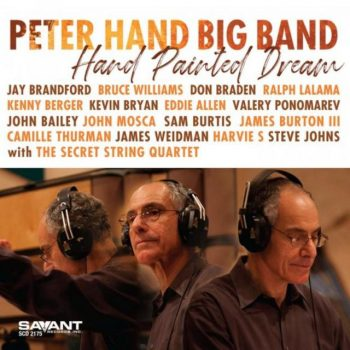 Peter Hand Big Band - Hand Painted Dream (2019)
