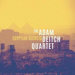 The Adam Deitch Quartet - Egyptian Secrets (2019)