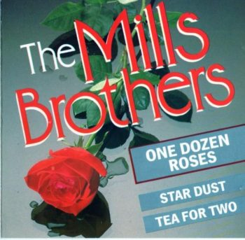 The Mills Brothers - One Dozen Roses (1989)