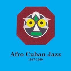 VA - Afro Cuban Jazz 1947-1960 (2019)