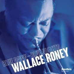 Wallace Roney - Blue Dawn - Blue Nights (2019)