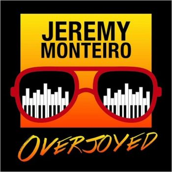 Jeremy Monteiro - Overjoyed: A Jazz Tribute To The Music Of Stevie Wonder (2019)