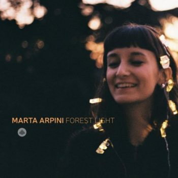 Marta Arpini - Forest Light (2019)