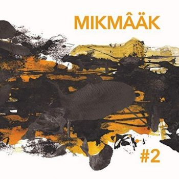 MikMaak - #2 (2019)