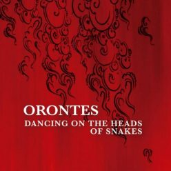 Orontes - Dancing On The Head Of Snakes (2019)