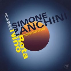 Simone Zanchini & Frankfurt Radio Big Band - Play the Music of Nino Rota (2019)