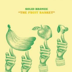 Solid Bronze - The Fruit Basket (2019)