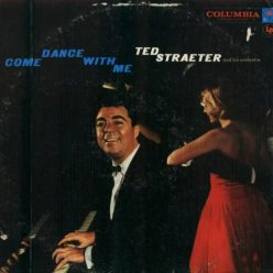 Ted Straeter And His Orchestra - Come Dance With Me (1958)
