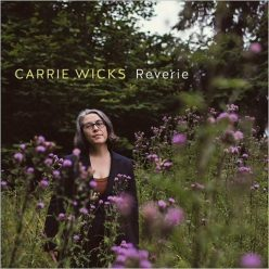 Carrie Wicks - Reverie (2019)