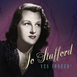 Jo Stafford - Yes Indeed! (2001)