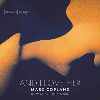 Marc Copland - And I Love Her (2019)