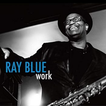 Ray Blue - Work (2019)