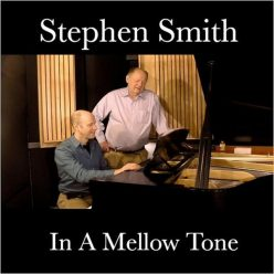 Stephen Smith - In A Mellow Tone (2019)