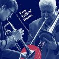 Thimo Niesterok & Dan Barrett - Two Talkin' Horns (2019)