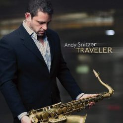 Andy Snitzer - Traveler (2011)