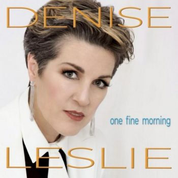 Denise Leslie - One Fine Morning (2020)