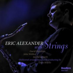 Eric Alexander - Eric Alexander with Strings (2019)