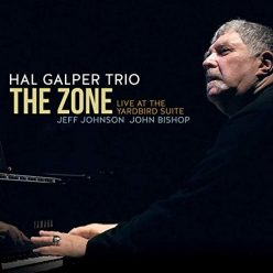 Hal Galper Trio - The Zone: Live at the Yardbird Suite (2019)