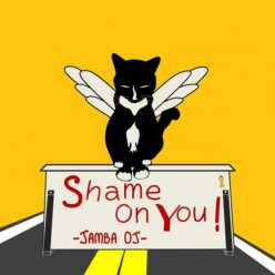 Jamba OJ - Shame On You (2019)