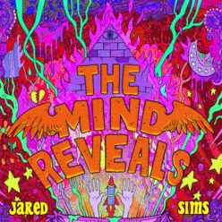 Jared Sims - The Mind Reveals (2019)