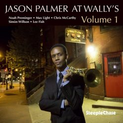 Jason Palmer - At Wally's, Volume 1 (2018)