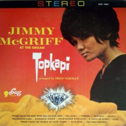 Jimmy McGriff at the Organ - Topkapi (1964)