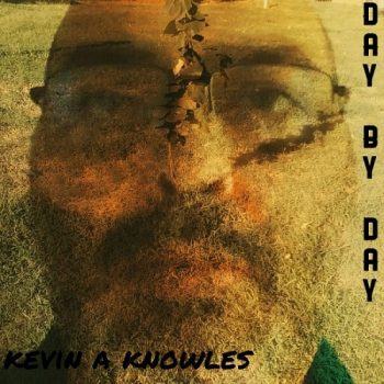 Kevin A Knowles - Day By Day (2019)