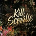 Kill Scoville - Open Doors (2019)