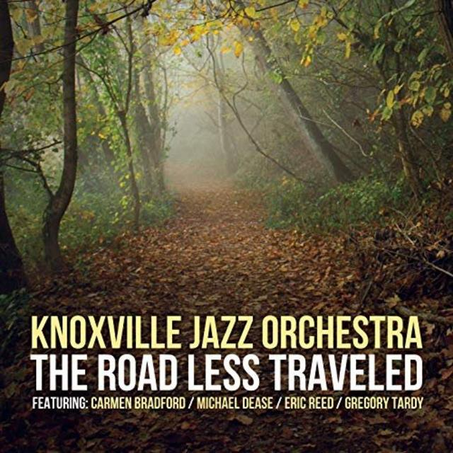 Knoxville Jazz Orchestra - The Road Less Traveled (2019)