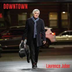 Laurence Juber - Downtown (2019)