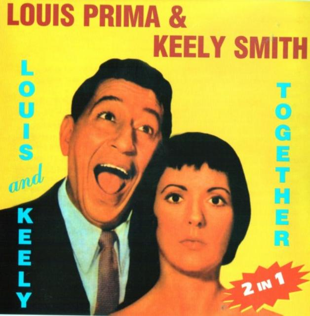 Louis Prima & Keely Smith - Louis & Keely / Together (2003)