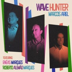 Marcos Ariel - Wave Hunter (2019)