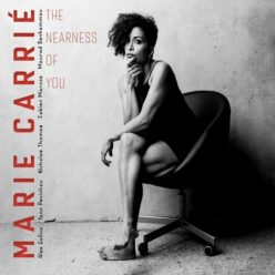 Marie Carrié - The Nearness of You (2019)