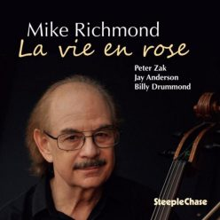 Mike Richmond - La Vie En Rose (2019)