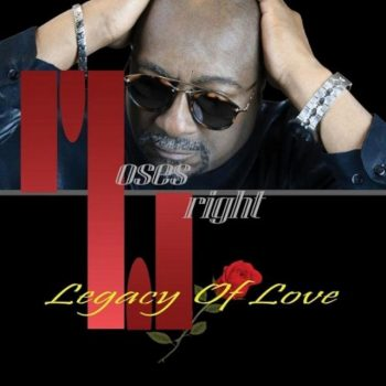 Moses Wright - Legacy of Love (2019)