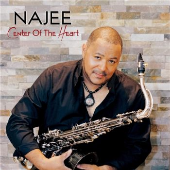 Najee - Center of the Heart (2019)