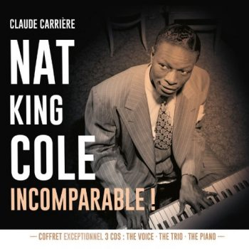 Nat King Cole - Incomparable! (2019)