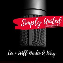 Simply United - Love Will Make a Way (2019)