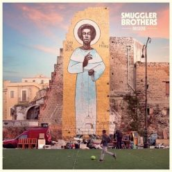 Smuggler Brothers - Musione (2019)