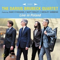 The Darius Brubeck Quartet - Live in Poland (2019)