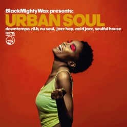VA - Black Mighty Wax presents: Urban Soul (2019)