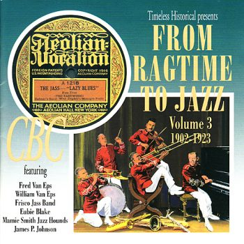 VA - From Ragtime To Jazz Vol. 3 (1902-1923)