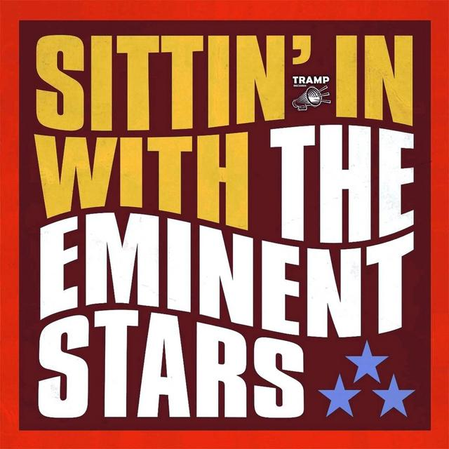 The Eminent Stars - Sittin' In With (2014)